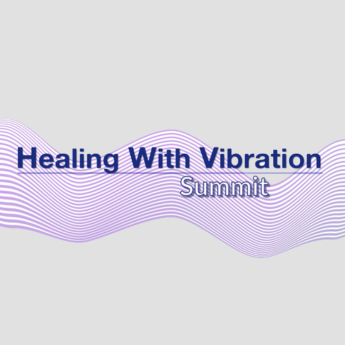 Healing with Vibration Summit