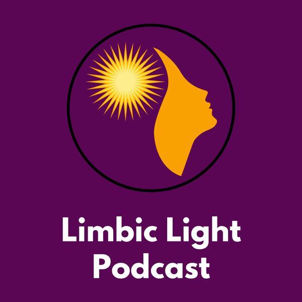 Limbic Light Podcast